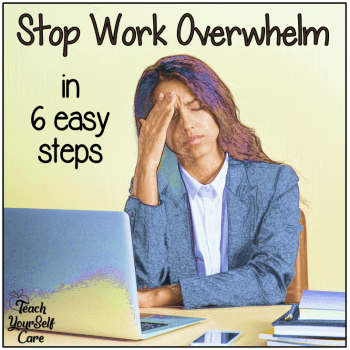 Stop Overwhelm in 6 Easy Steps