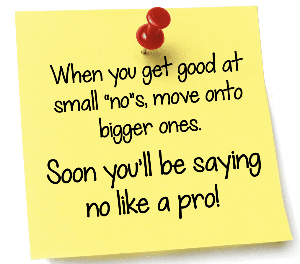 Soon you'll be saying no like a pro!