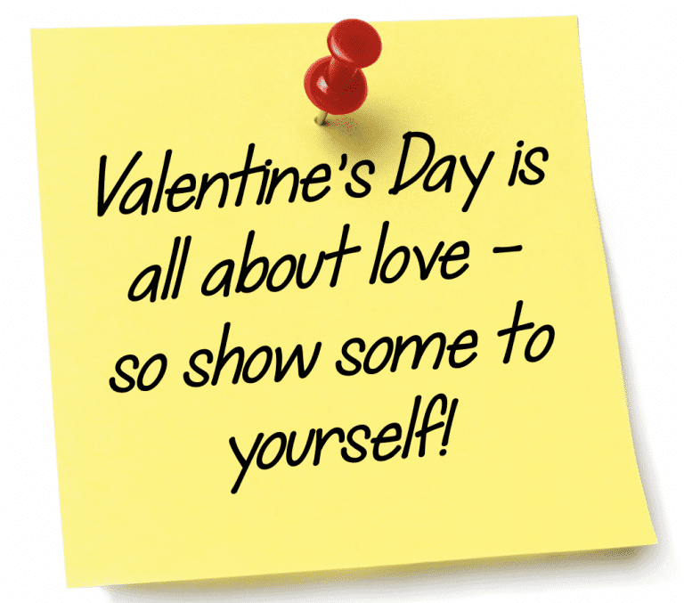Valentine's Day is all about love – so show some to yourself!
